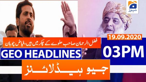 Geo Headlines 03 PM | 19th September 2020
