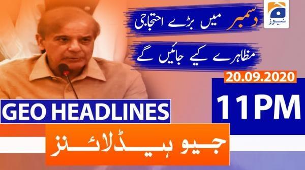 Geo Headlines 11 PM | 20th September 2020