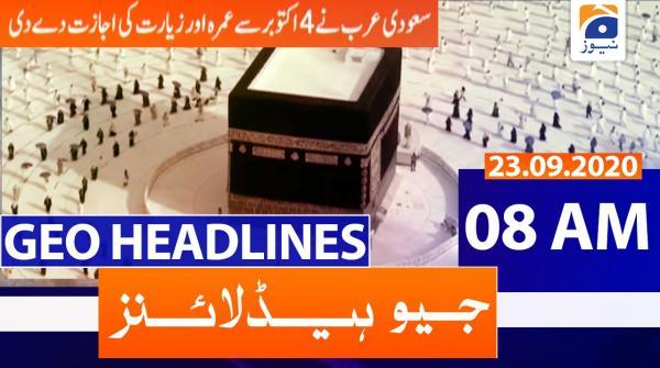 Geo Headlines 08 AM   23rd September 2020