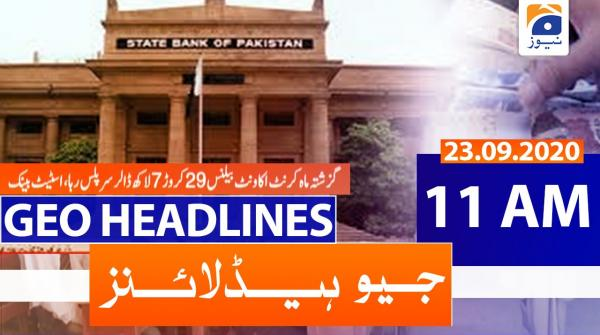 Geo Headlines 11 AM   23rd September 2020
