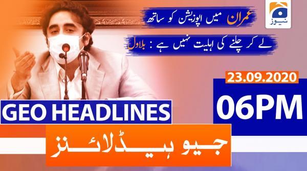Geo Headlines 06 PM   23rd September 2020