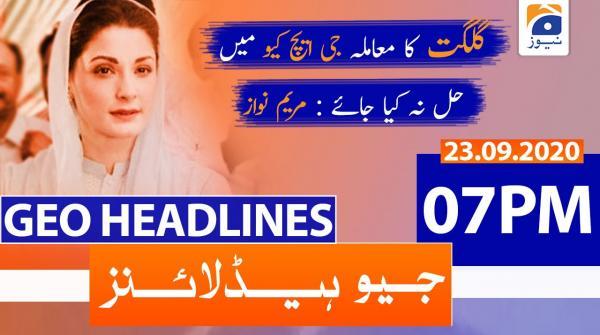 Geo Headlines 07 PM   23rd September 2020