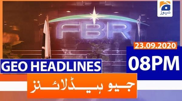 Geo Headlines 08 PM   23rd September 2020