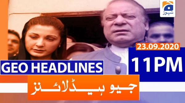 Geo Headlines 11 PM   23rd September 2020