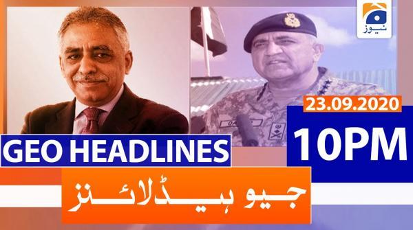 Geo Headlines 10 PM   23rd September 2020