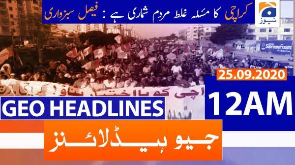 Geo Headlines 12 AM | 25th September 2020