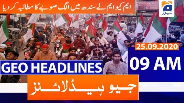 Geo Headlines 09 AM | 25th September 2020