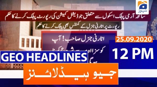 Geo Headlines 12 PM | 25th September 2020