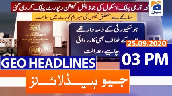 Geo Headlines 03 PM | 25th September 2020