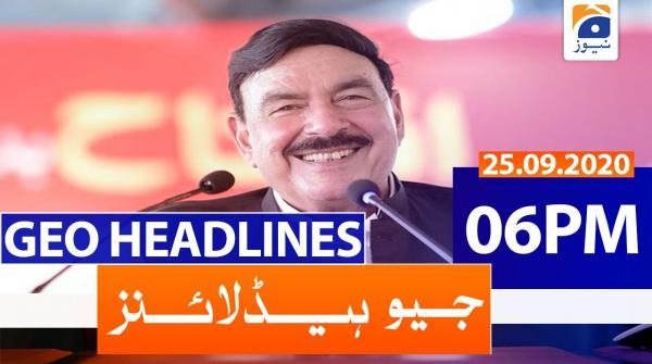 Geo Headlines 06 PM | 25th September 2020