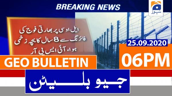 Geo Bulletin 06 PM | 25th September 2020