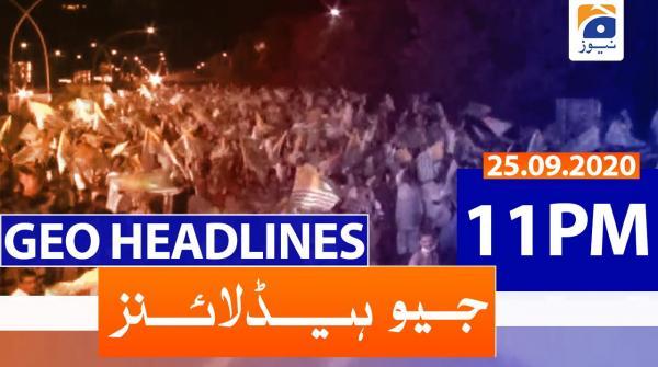 Geo Headlines 11 PM | 25th September 2020