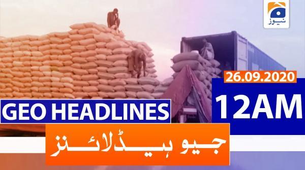 Geo Headlines 12 AM | 26th September 2020