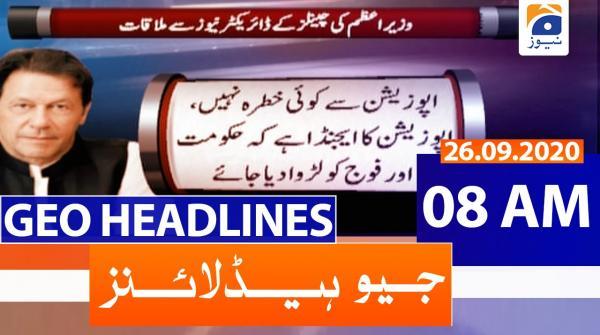 Geo Headlines 08 AM | 26th September 2020
