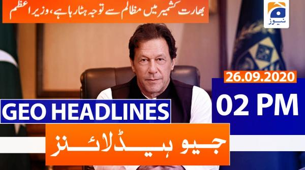 Geo Headlines 02 PM | 26th September 2020