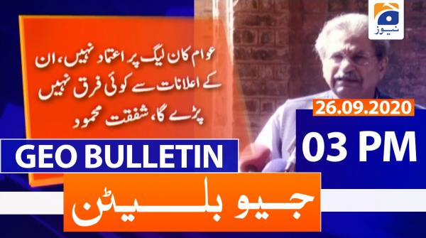 Geo Bulletin 03 PM | 26th September 2020