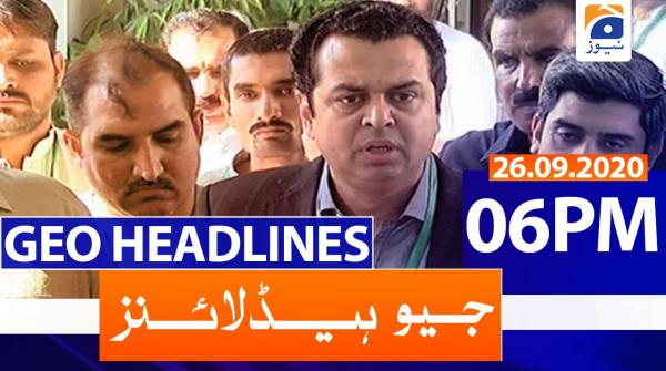 Geo Headlines 06 PM | 26th September 2020
