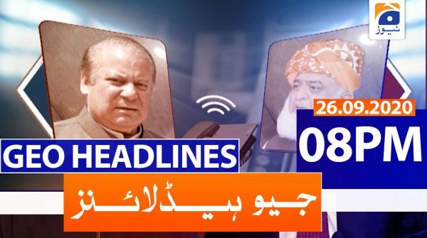 Geo Headlines 08 PM | 26th September 2020