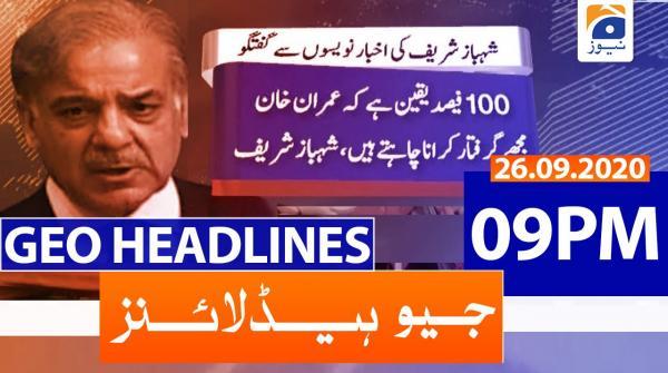 Geo Headlines 09 PM | 26th September 2020