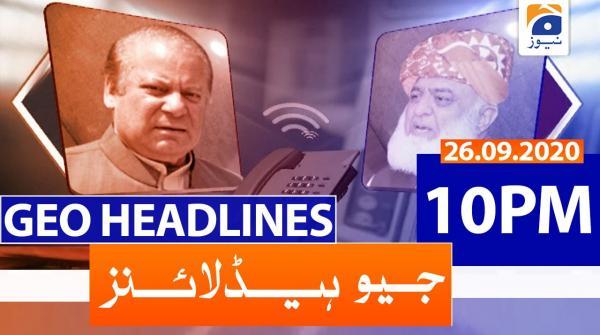 Geo Headlines 10 PM | 26th September 2020