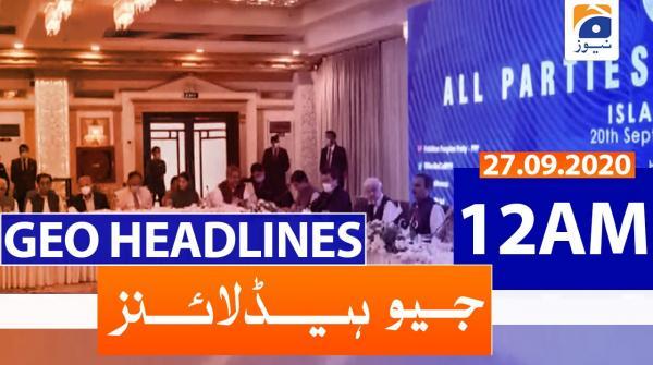 Geo Headlines 12 AM | 27th September 2020