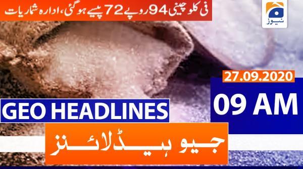 Geo Headlines 09 AM | 27th September 2020