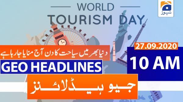 Geo Headlines 10 AM | 27th September 2020