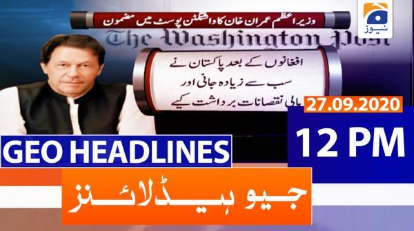 Geo Headlines 12 PM | 27th September 2020