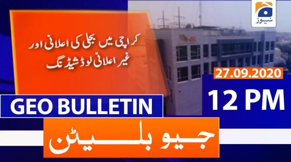 Geo Bulletin 12 PM | 27th September 2020
