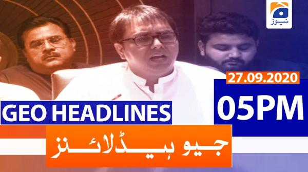 Geo Headlines 05 PM | 27th September 2020