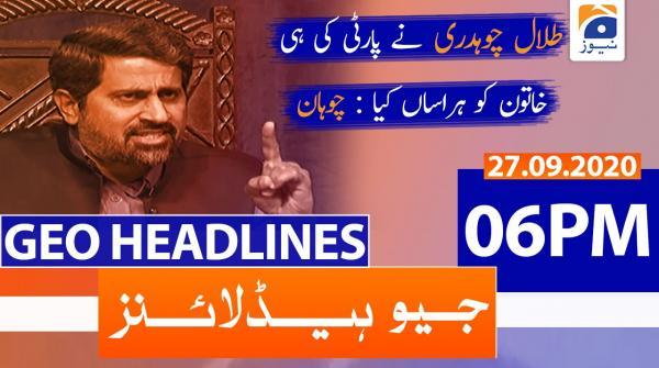 Geo Headlines 06 PM | 27th September 2020