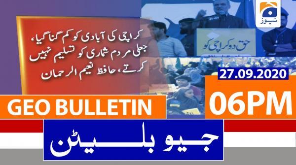 Geo Bulletin 06 PM | 27th September 2020