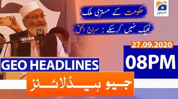 Geo Headlines 08 PM | 27th September 2020