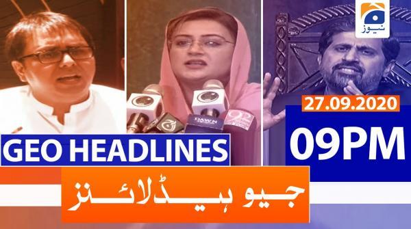 Geo Headlines 09 PM | 27th September 2020