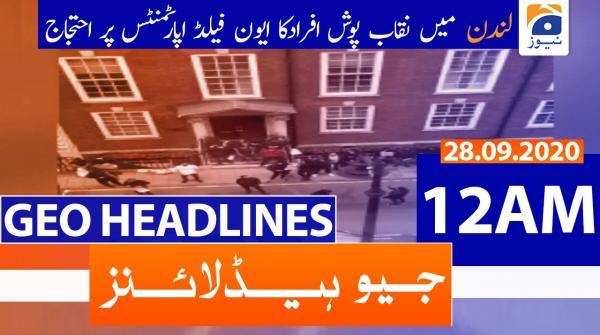 Geo Headlines 12 AM | 28th September 2020