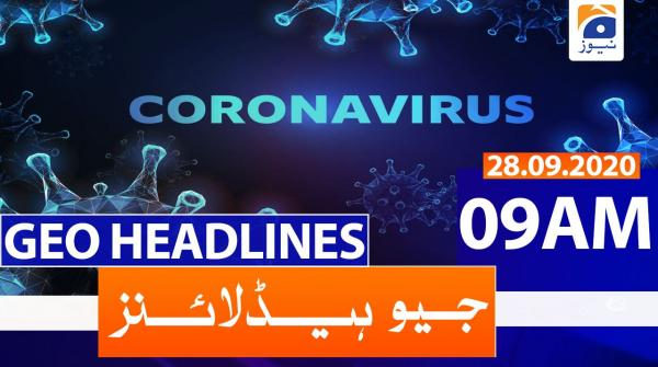 Geo Headlines 09 AM | 28th September 2020