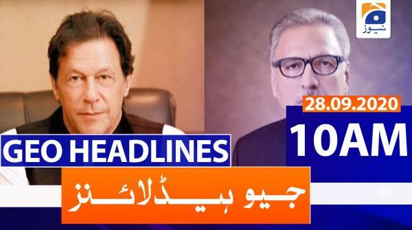 Geo Headlines 10 AM | 28th September 2020