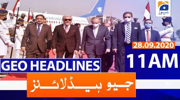 Geo Headlines 11 AM | 28th September 2020