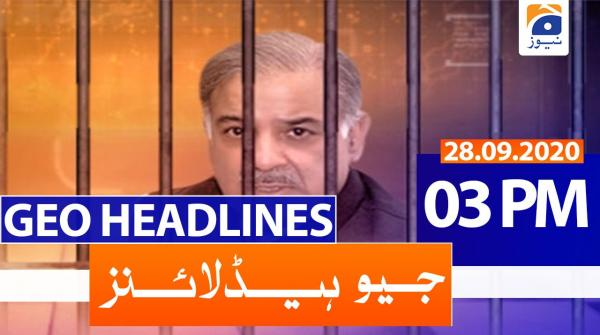 Geo Headlines 03 PM | 28th September 2020