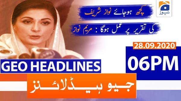 Geo Headlines 06 PM | 28th September 2020