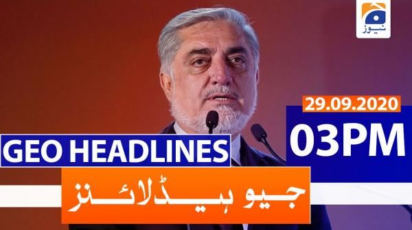 Geo Headlines 03 PM | 29th September 2020