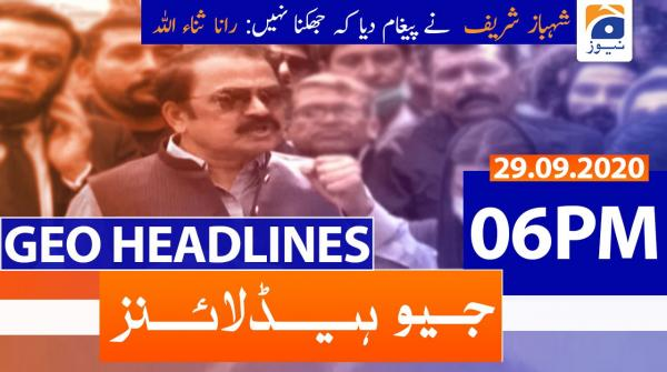 Geo Headlines 06 PM | 29th September 2020