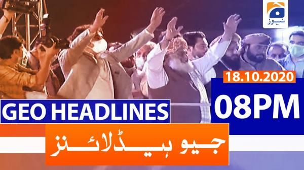 Geo Headlines 08 PM | 18th October 2020
