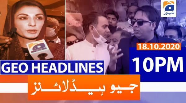 Geo Headlines 10 PM | 18th October 2020