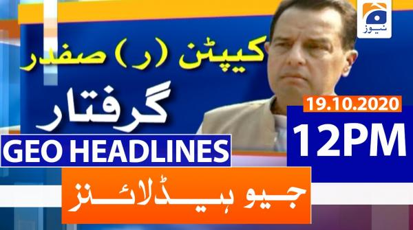 Geo Headlines 12 PM | 19th October 2020