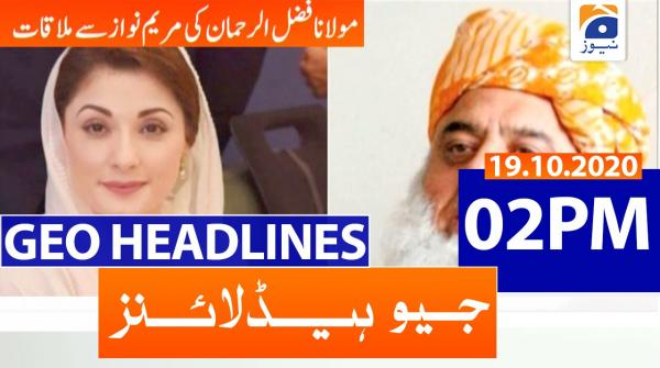 Geo Headlines 02 PM | 19th October 2020