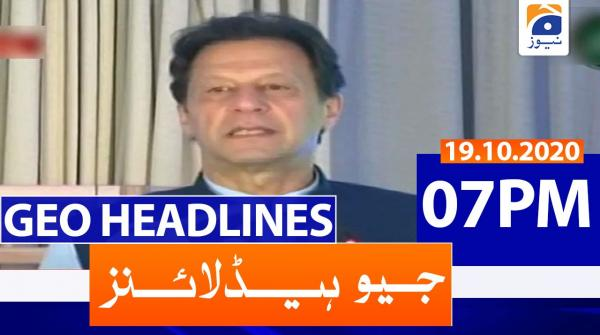 Geo Headlines 07 PM | 19th October 2020