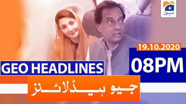 Geo Headlines 08 PM | 19th October 2020