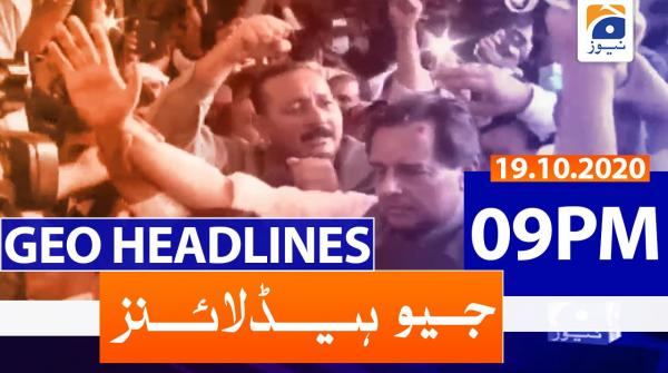 Geo Headlines 09 PM | 19th October 2020