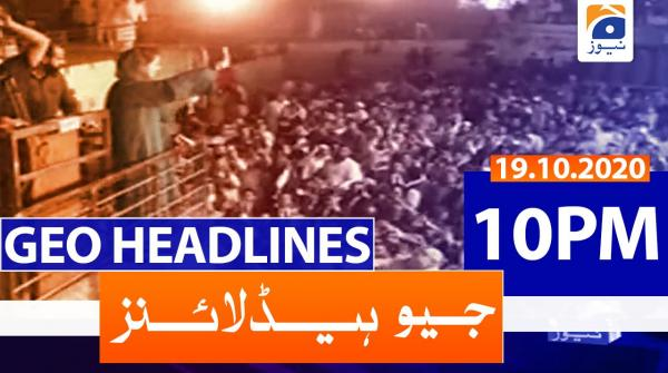 Geo Headlines 10 PM | 19th October 2020